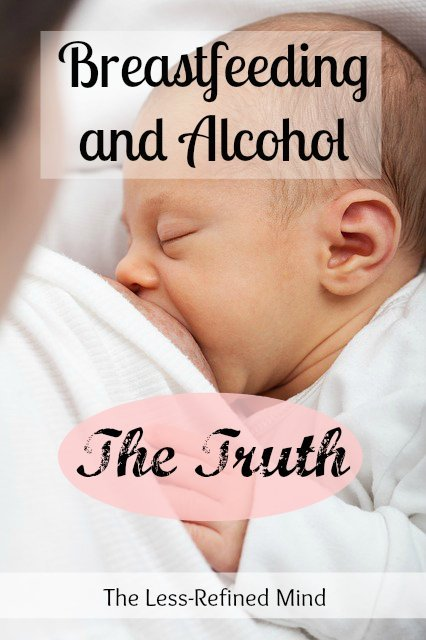 Truth about breastfeeding and alcohol, health implications for your baby and safety of drinking alcohol during breastfeeding.