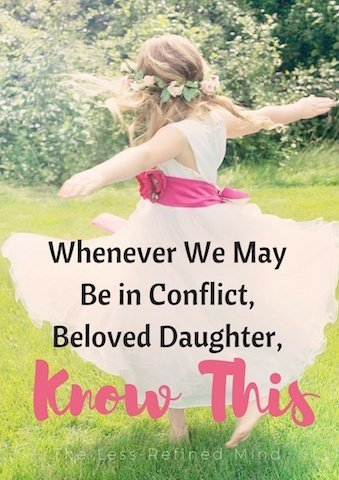 Letter to My Beloved Teenage Daughter, While She's Still My Baby