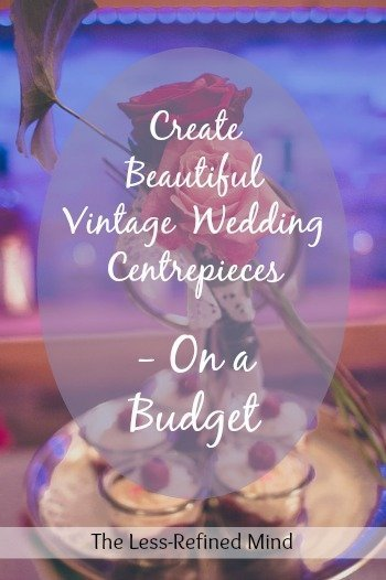 If you're plannign a vintage-inspired wedding, you'll want to nail the little details - but this can quickly add up and become expensive. Learn how to create an authentic vintage look on your day with these budget DIY vintage wedding table centres.