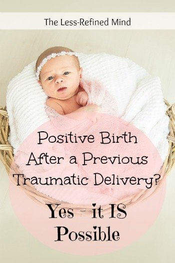 Did you experience a traumatic delivery with your last baby? Are you looking for reassurance that it's possible to have a positive labour next time? Here's proof it doesn't have to be the same way - it's still possible to have a positive birth story.