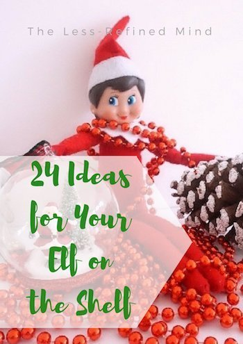 24 ideas for your elf on the shelf this Christmas. Novel and unique ideas to help plan out what to do with your elf each day of December. #elfontheshelf #elfontheshelfideas