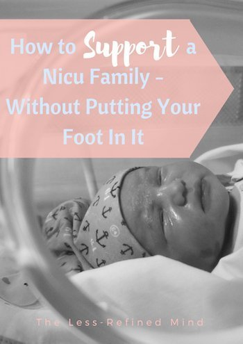 How can i support my friend with her preemie NICU baby? This post tells you everything you need to know to offer help without putting your foot in it. #NICU #prem #preemie #premature
