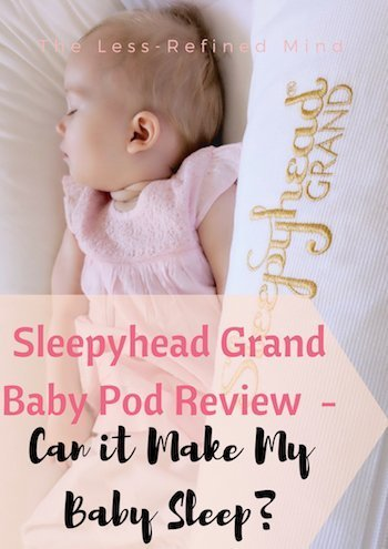 Are you desperate to get your baby to sleep and resorted to co-sleep ING? Can the Sleepyhead reviews you've read be trusted?! Are you looking for a way to do this safely and effectively, to ensure both you and your little one get the rest you need? Or perhaps you're looking for help with transitioning your toddler into a bed? Check out my review to see it the Grand Sleepyhead baby pod could help! #cosleeping #babysleep #transitioning #babypod