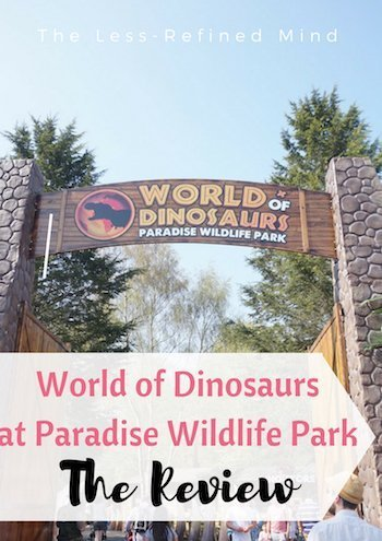 If you fancy a day out with the kids then World of Dinosaurs at Paradise Wildlife Park in Broxbourne may be worth a visit. Check out the review here, including video footage of some of the attractions! #dinosaurs #review