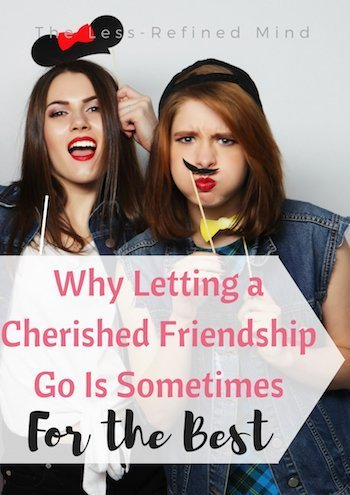 Why sometimes it's better to let a friendship go than to fight for something that's not worth saving. If you're growing apart from your best friend then it may be the best thing for you both.