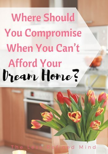 Buying a house is an exciting time but sometimes you have to compromise in order to make a purchase. What should you compromise on when buying a house? #newhome #newhouse