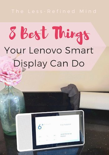 Check out the 8 best things your Lenovo Smart Display can do! #lenovosmartdisplay #homehub