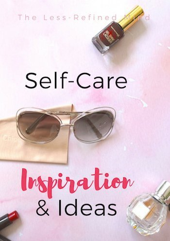 Need inspiration for a pampering idea? Self care is essential to wellbeing, check out these ideas, from simple to more luxurious. #selfcare #wellbeing