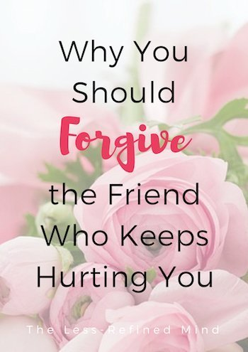 How to forgive someone who keeps hurting you - and why you should. #forgiveness #wellbeing #mindfulness