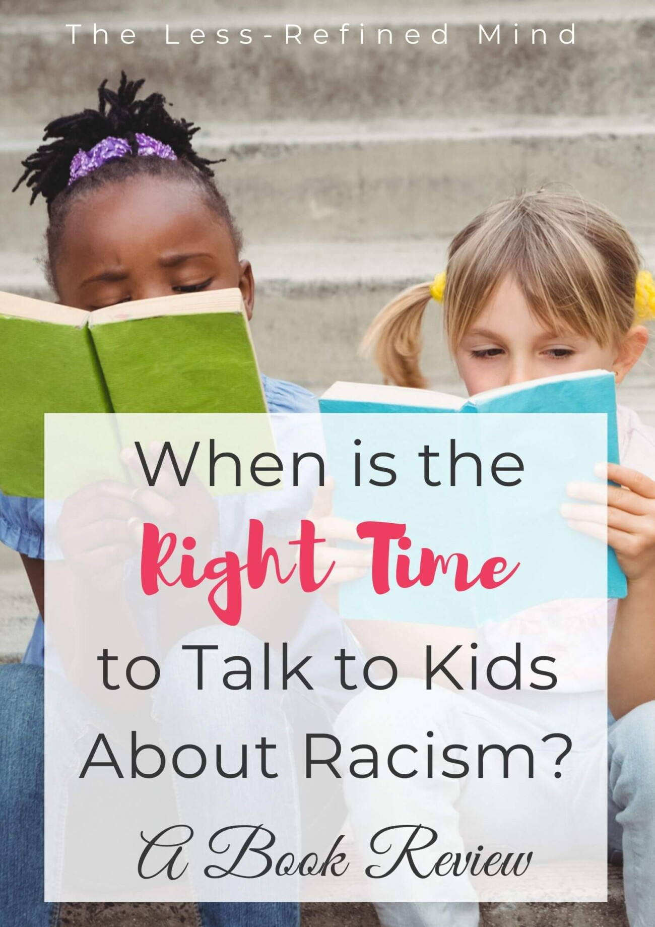 When is the right time to discuss racism with children? A kids book about racism to help start the conversation. #racism #kidsbooks #kidsbookreviews
