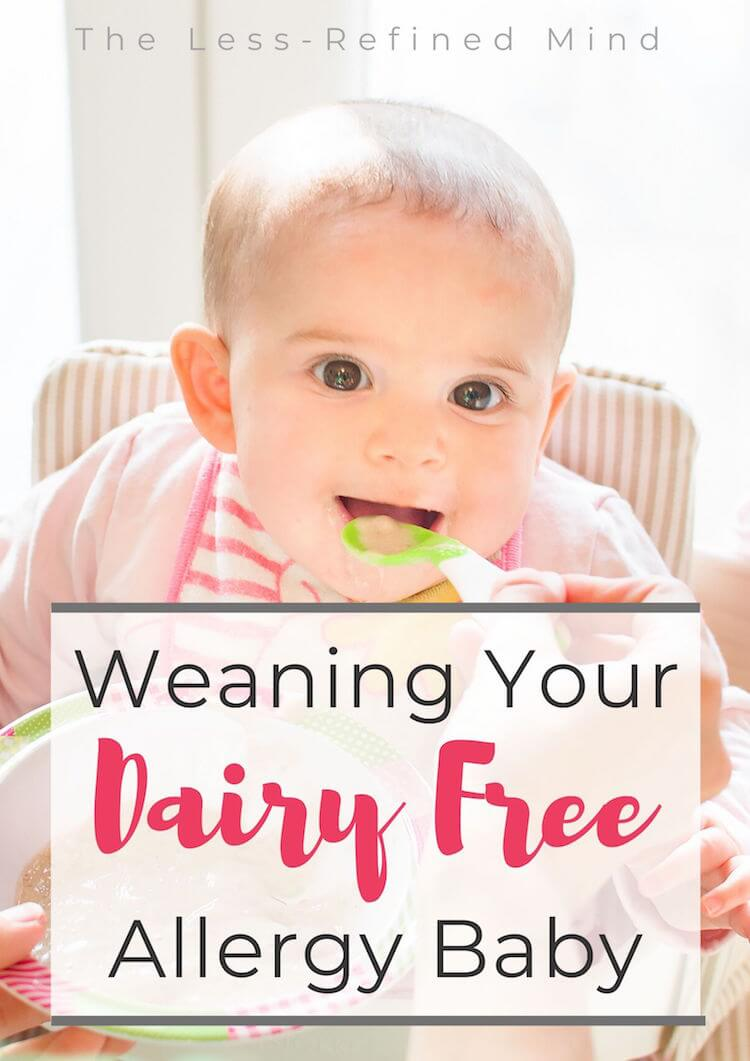 Where to start with dairy free weaning. Includes dairy free recipes and snacks for a baby suffering with CMPA or other allergies. #cmpa #dairyfreeweaning #allergyweaning #allergymom #allergybaby #cmpaweaning